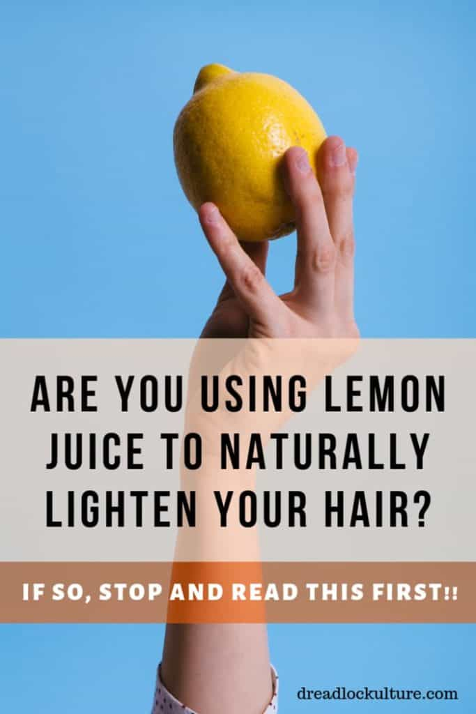 Using Lemon Juice in Dreads