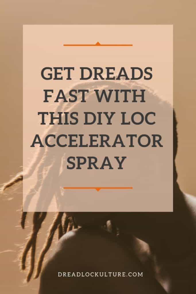 Get Dreads Fast With This DIY Loc Accelerator Spray