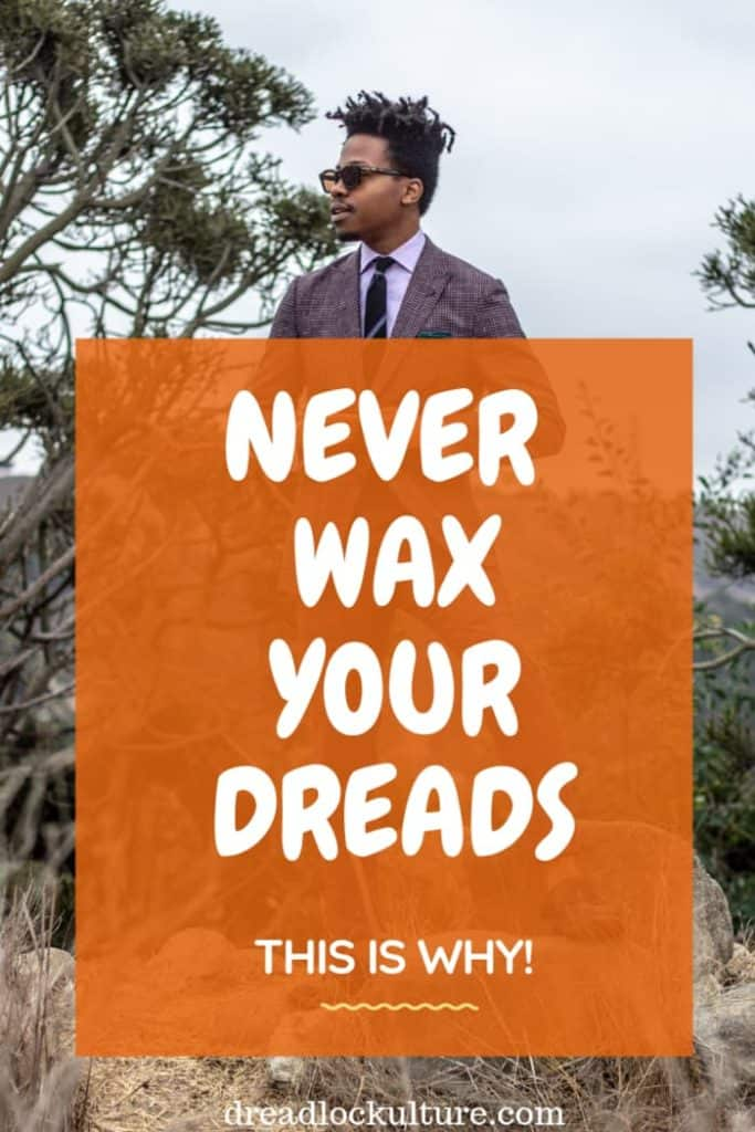 Using Wax in Dreads