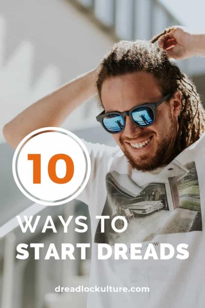 10 ways to start dreads